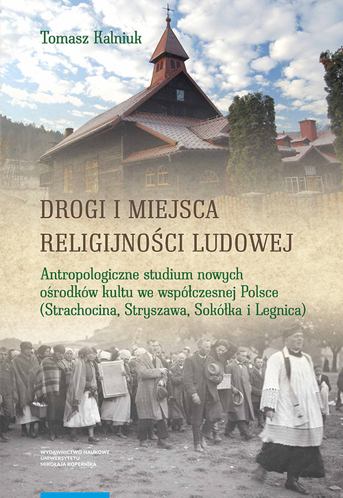 Drogi i miejsca religijności ludowej