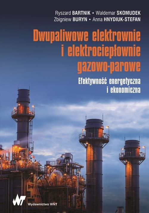 Dwupaliwowe elektrownie i elektrociepłownie gazowo-parowe