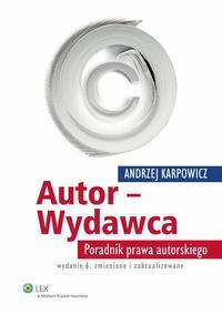 EBOOK Autor - Wydawca. Poradnik prawa autorskiego
