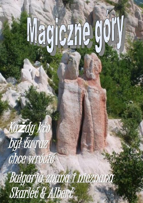 EBOOK Bułgaria znana i nieznana. Magiczne góry