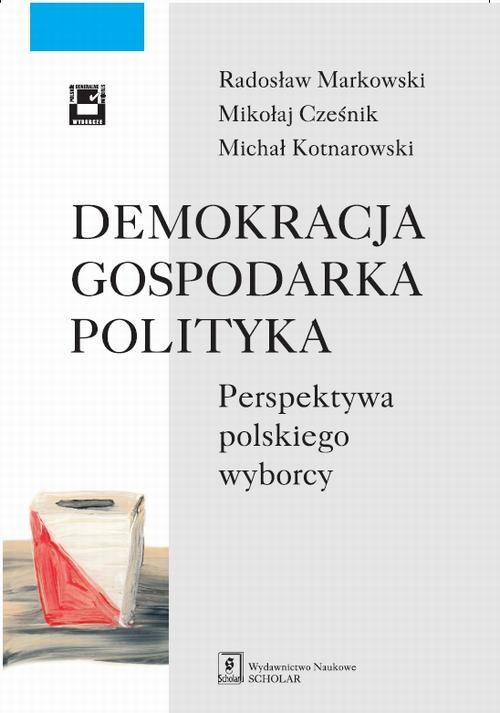 EBOOK Demokracja gospodarka polityka