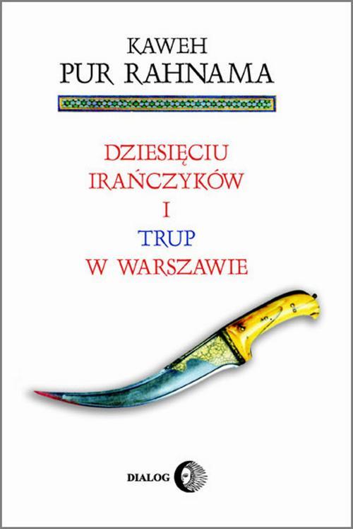 EBOOK Dziesięciu Irańczyków i trup w Warszawie