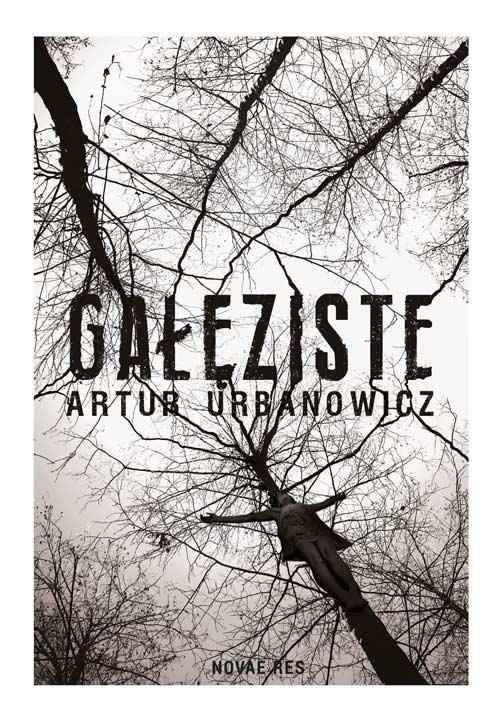 EBOOK Gałęziste - Artur Urbanowicz