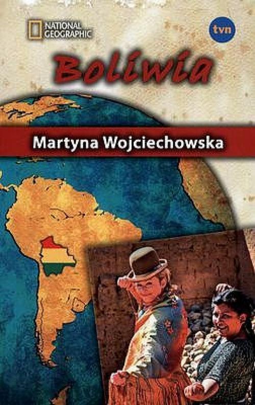 EBOOK Kobieta na krańcu świata. Boliwia - Martyna Wojciechowska