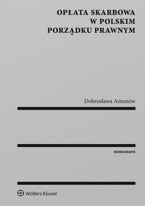 EBOOK Opłata skarbowa w polskim porządku prawnym