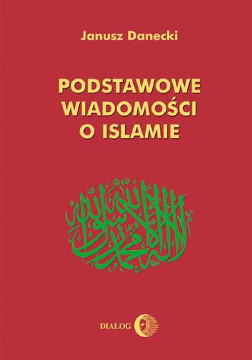 EBOOK Podstawowe wiadomości o islamie