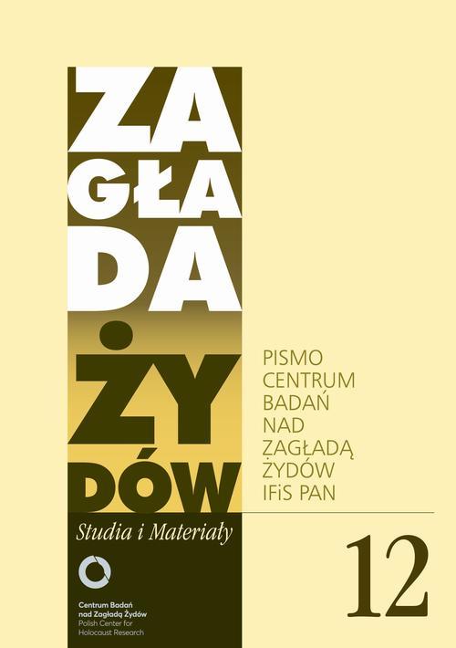 EBOOK Zagłada Żydów. Studia i Materiały nr 12 R. 2016