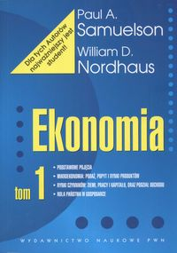 Ekonomia Tom 1 - Samuelson Paul A., Nordhaus William D.