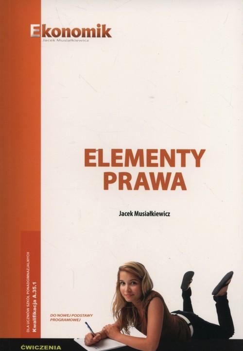 Elementy prawa Ćwiczenia - Musiałkiewicz Jacek