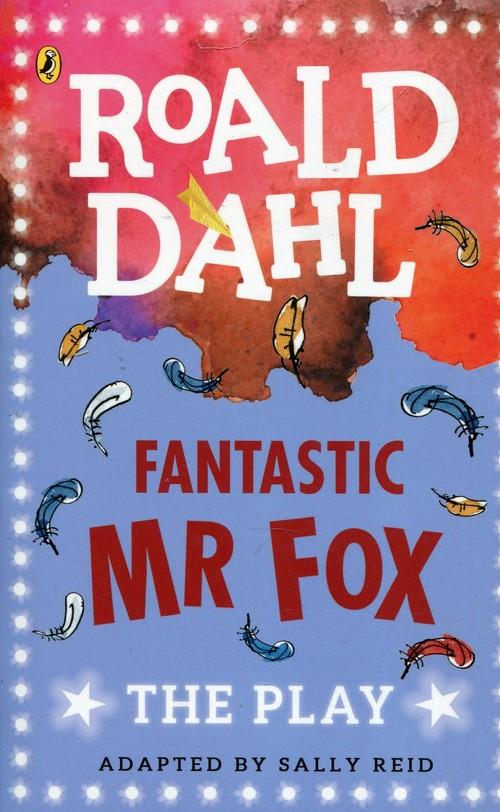 Fantastic Mr Fox The Play
