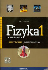 Fizyka i astronomia 1 Zeszyt ćwiczeń