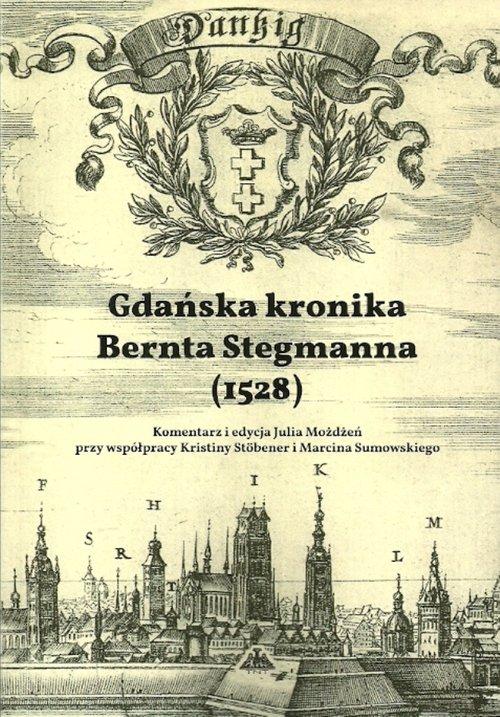 Gdańska kronika Bernta Stegmanna (1528)