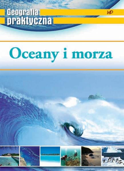 Geografia praktyczna. Oceany i morza