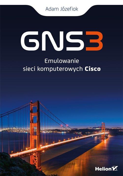 GNS3 Emulowanie sieci komputerowych Cisco