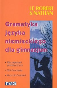Gramatyka języka niemieckiego dla gimnazjum