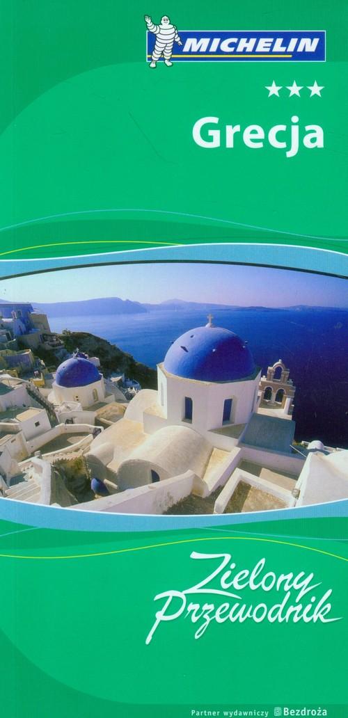 Grecja Zielony Przewodnik Michelin
