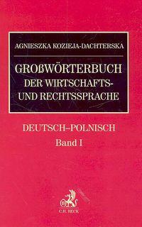 Grossworterbuch der Wirtschafts- und Rechtssprachte /niem-pol/