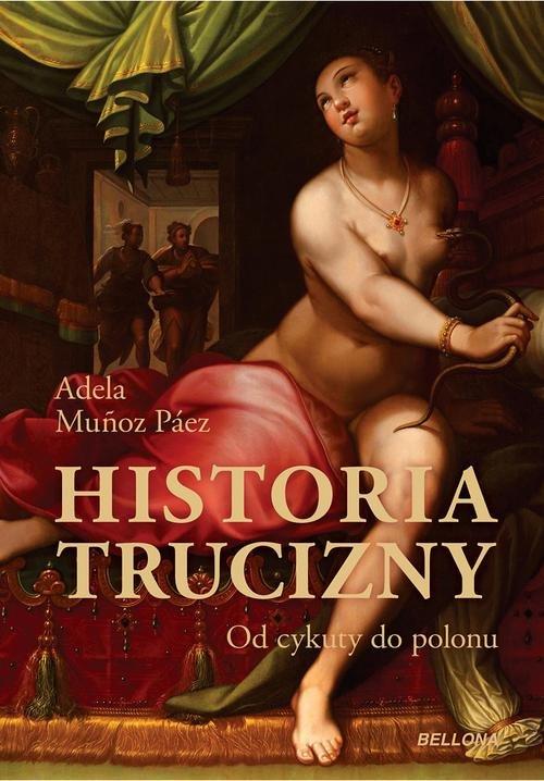 Historia trucizny. Od cykuty do polonu