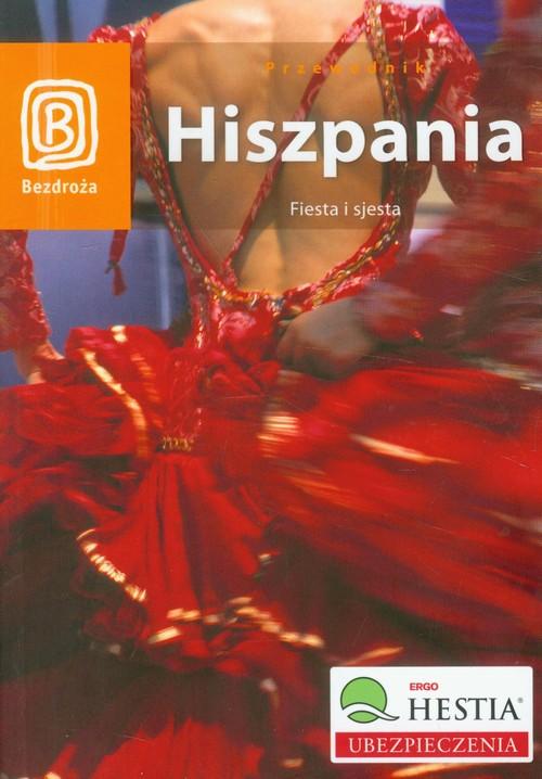 Hiszpania Fiesta i sjesta