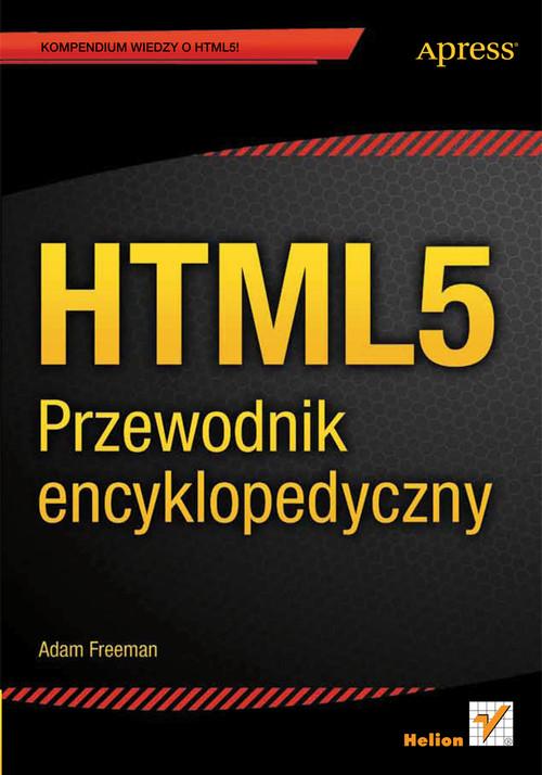 HTML5 Przewodnik encyklopedyczny