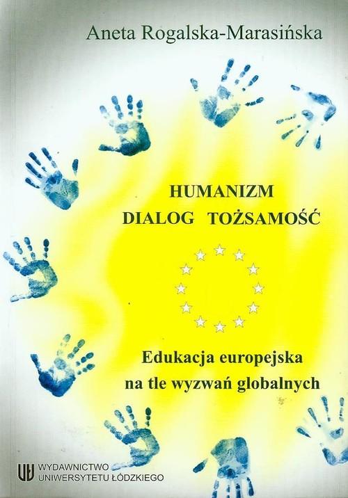 Humanizm dialog tożsamość