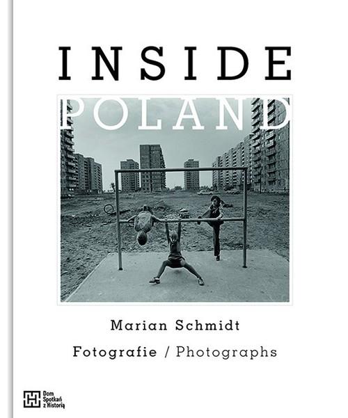 Inside Poland - Schmidt Marian