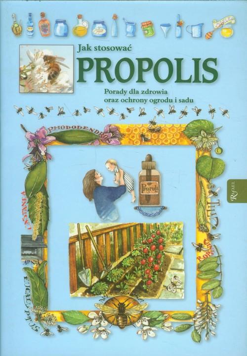 Jak stosować propolis