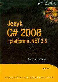 Język C# 2008 i platforma NET 3.5