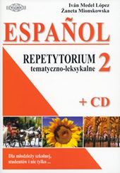 Język hiszpański Espańol. Repetytorium tematyczno-leksykalne 2 + CD