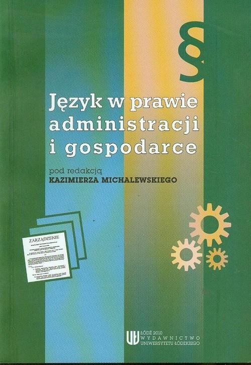 Język w prawie administracji i gospodarce