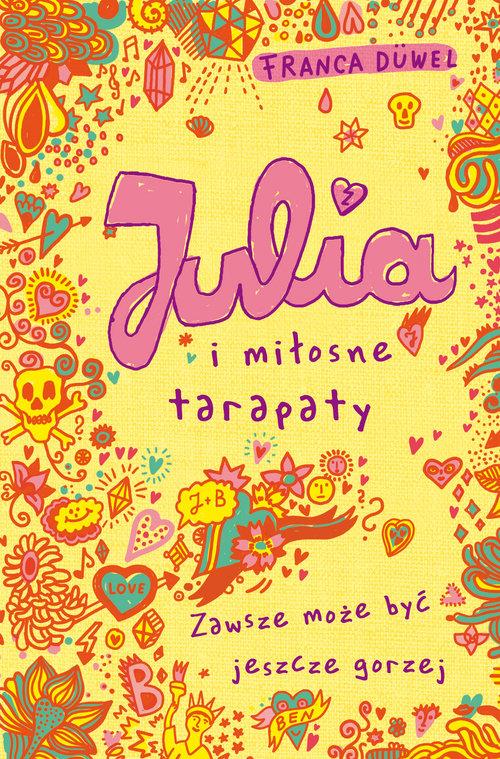 Julia i miłosne tarapaty - Duwel Franca