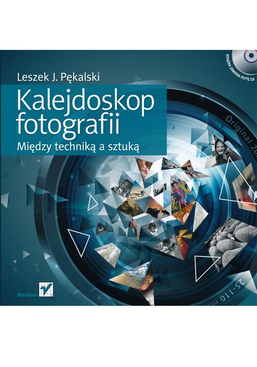Kalejdoskop fotografii Między techniką a sztuką z płytą CD