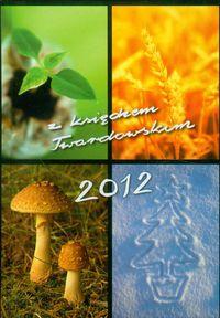Kalendarz 2012 z księdzem Twardowskim /cztery pory
