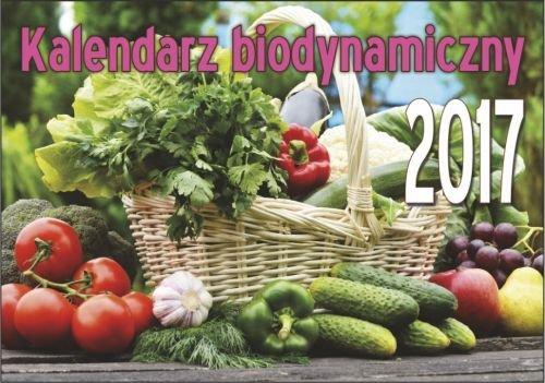 Kalendarz 2017 Biodynamiczny