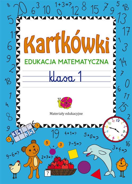 Kartkówki Edukacja matematyczna Klasa 1