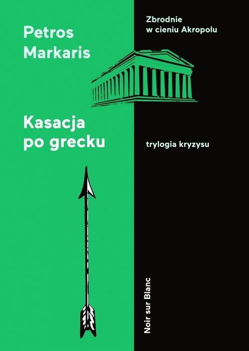 Kasacja po grecku