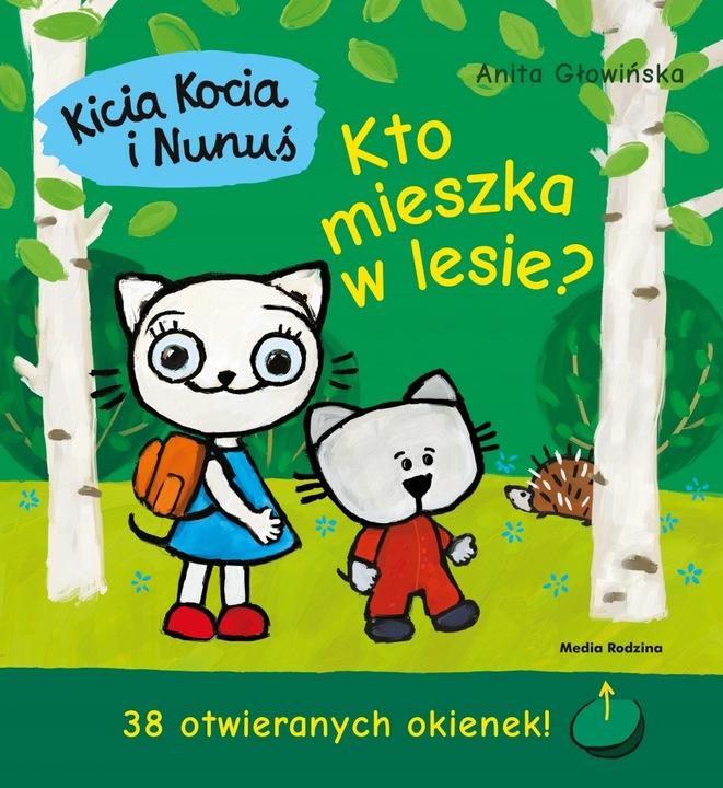 Kicia Kocia i Nunuś Kto mieszka w lesie?