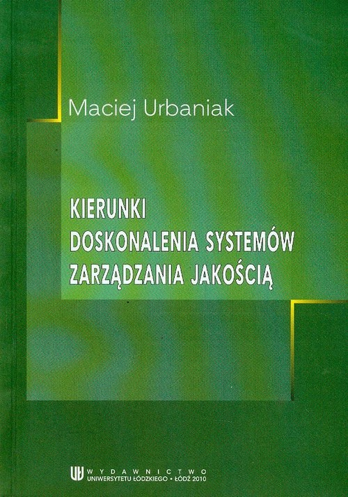 Kierunki doskonalenia systemów zarządzania jakością