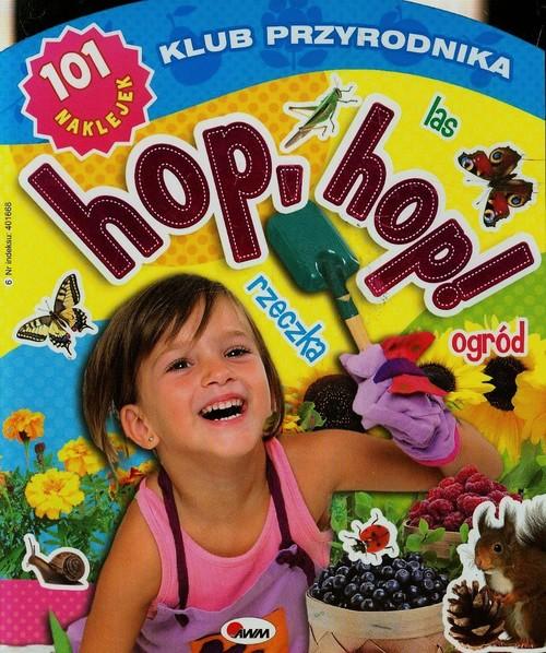 Klub przyrodnika Hop hop Las ogród rzeczka