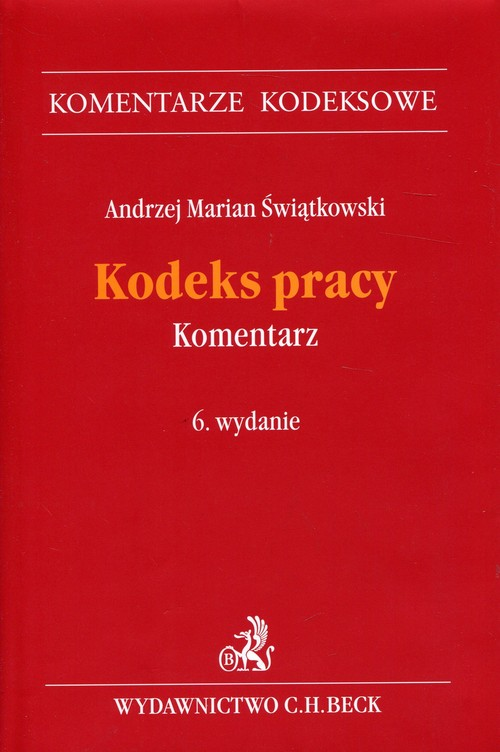 Kodeks pracy Komentarz - Świątkowski Andrzej Marian