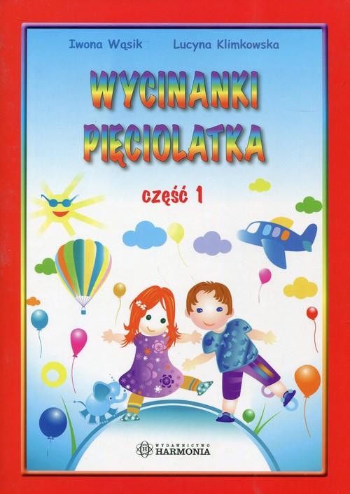 Kolorowy świat Wycinanki pięciolatka Część 1