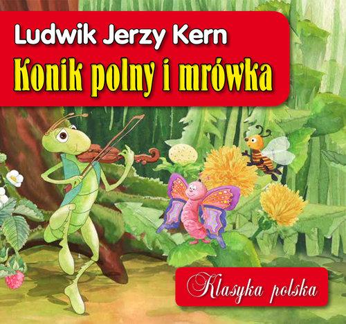 Konik polny i mrówka Klasyka polska