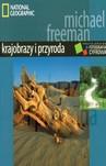 KRAJOBRAZY I PRZYRODA PROFESJONALNA FOTOGRAFIA CYFROWA NATIONAL GEOGRAPHIC