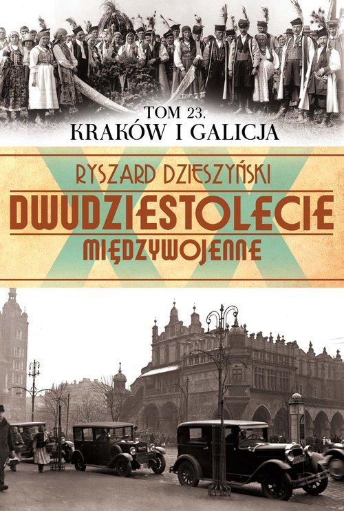 Kraków i Galicja