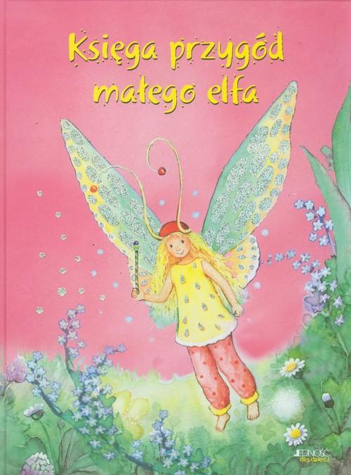 Księga przygód małego elfa