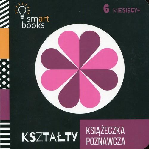 Książeczka poznawcza. Kształty (6 m+)