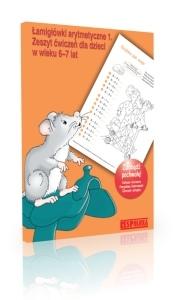 Łamigłówki arytmetyczne 1. Zeszyt ćwiczeń dla dzieci w wieku 6-7 lat