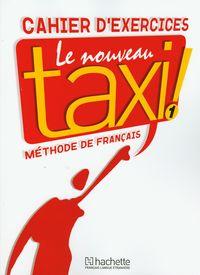 Le Nouveau Taxi 1 Zeszyt ćwiczeń