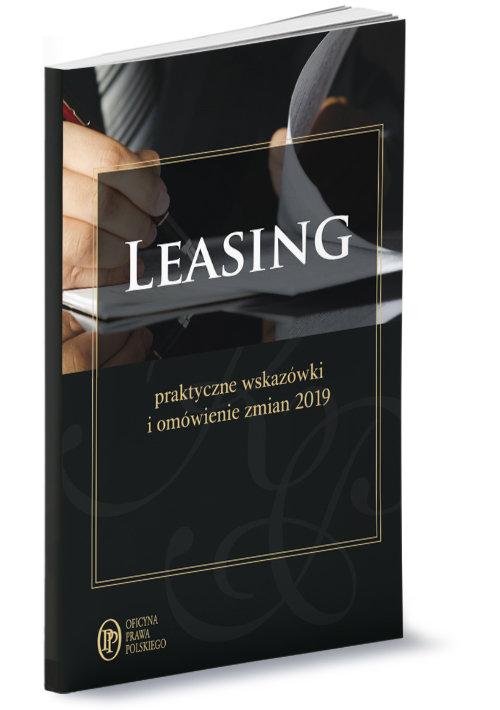 Leasing 2019 Praktyczne wskazówki zmiany