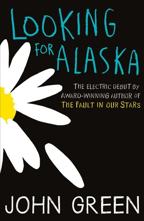 Looking for Alaska - Green John